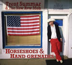 Trent Summar - Horseshoes and Hand Grenades