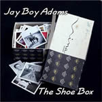Jay Boy Adams - The Shoebox