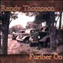 Randy Thompson - Further On