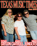 Texas Music Times - June 2008 - Susan Gibson, Adam Carroll, Mark Jungers