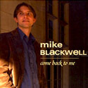 Mike Blackwell - Come Back To Me