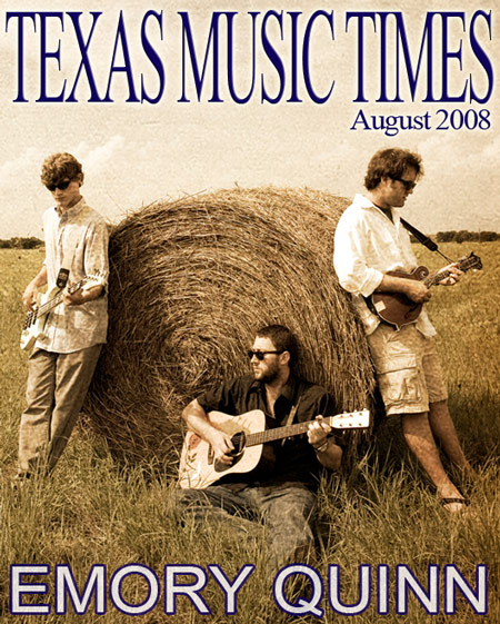 Texas Music Times - July 2008 - Emory Quinn