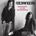 Dedringers - Sweetheart of the Neighborhood