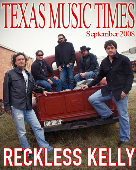 Texas Music Times - August 2008 - Reckless Kelly