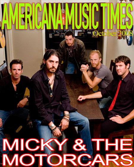 Americana Music Times - October 2008 - Micky and the Motorcars