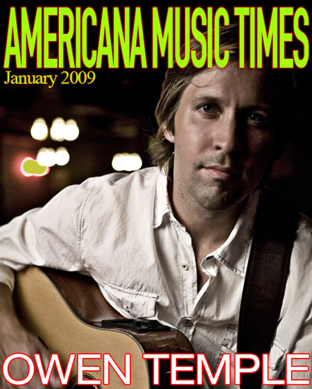 Americana Music Times - January 2009 - Owen Temple