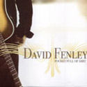 David Fenley - Pocket Full of Dirt