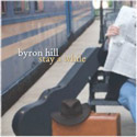 Byron Hill - Stay a While