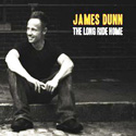 James Dunn - The Long Ride Home
