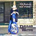 Dallas Wayne – I'll Take The Fifth