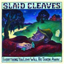 Slaid Cleaves – Everything You Love Will Be Taken Away