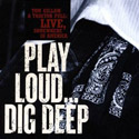 Tom Gillam - Play Loud... Dig Deep