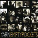 Yarn - Empty Pockets