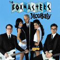 The Boxmasters - Modbilly