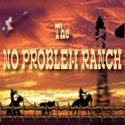 The No Problem Ranch