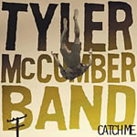 Tyler McCumber Band - Catch Me