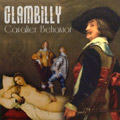 Glambilly - Cavalier Behavior