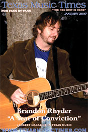 Texas Music Times - January 2007 - Brandon Rhyder