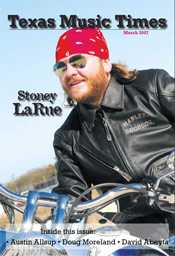 Texas Music Times - March 2007 - Stoney Larue
