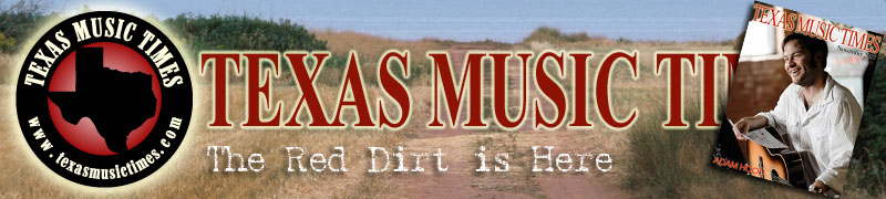 Texas Music Times - The Red Dirt is Here